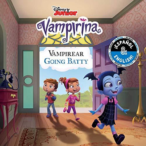 Going Batty / Vampireando (English-Spanish) (Disney Vampirina) (20) (Disney Bilingual) -