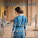 One Last Dance Hörbuch von Judith Lennox Gesprochen von: Emily Pennant-Rea