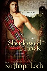 Shadowed Hawk (Legacy of the Mist Clans Book 3)