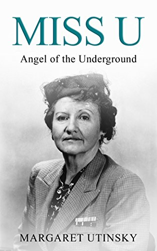 Miss U: Angel of the Underground by [Utinsky, Margaret]
