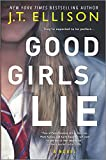 Image of Good Girls Lie: A Novel