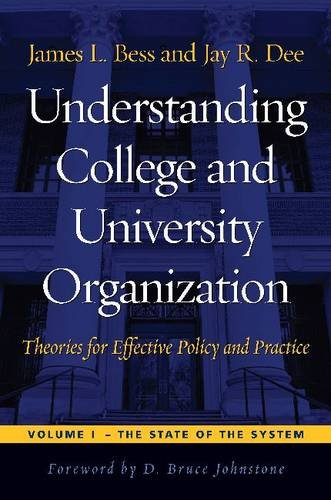 1: Understanding College and University Organization: Theories for Effective Policy and Practice