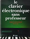 le clavier ?lectronique sans professeur