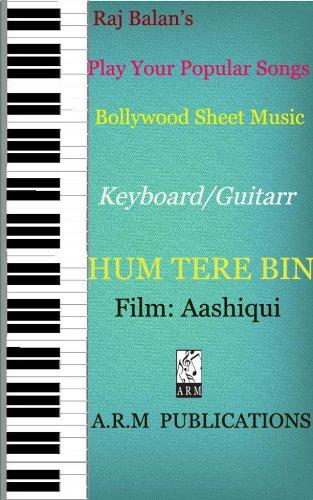 HUM TERE BIN (TUM HI HO) KEYBOARD GUITAR SHEET MUSIC - Kindle ...