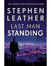 Last Man Standing: The explosive thriller from bestselling author of the Dan 'Spider' Shepherd series (Matt Standing Thrillers)