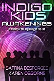 Awakenings: CECI (Indigo Kids Book 4)