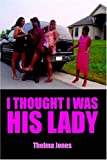 I Thought I Was His Lady, Thelma Jones, 1420893416