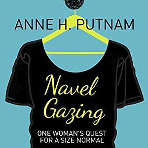 Navel Gazing Audiobook