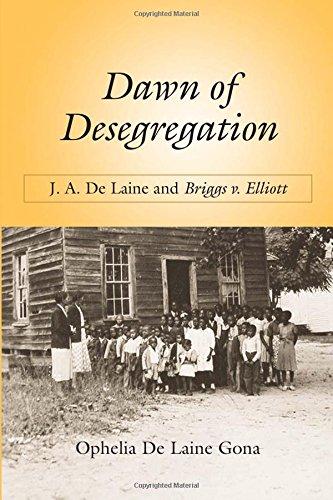 Download Dawn of Desegregation: J. A. De Laine and Briggs v. Elliott pdf