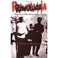Rewolucja: Russian Poland, 1904-1907