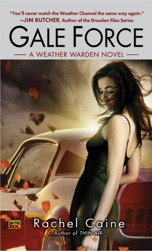 Gale Force (Weather Warden, Book 7)
