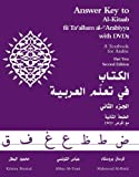 Answer Key to Al-kitaab Fii Ta Callum Al-carabiyya: A Textbook for Arabic