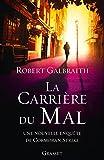 """Afficher """"Carrière du mal (La)"""""""