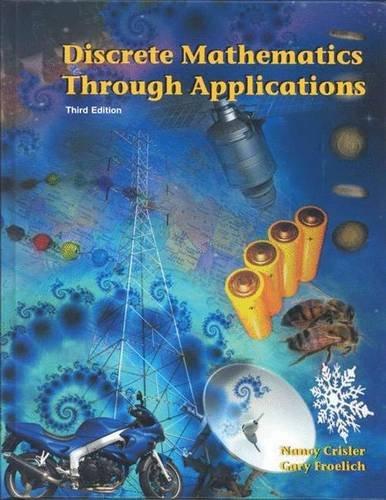 Discrete Mathematics Through Applications, Third Edition