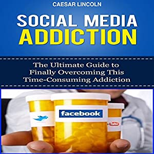 Social Media Addiction Audiobook