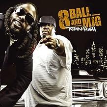 Eightball & M.J.G. - Ridin High