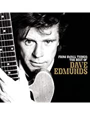 From Small Things: The Best of Dave Edmunds