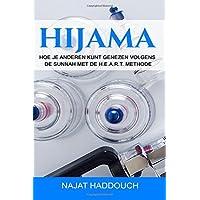 Hijama: Hoe je anderen kunt genezen volgens de Sunnah met de H.E.A.R.T. methode