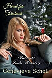 Hired for Christmas (The Naughty North Pole Novels Book 2)