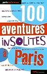 100 aventures insolites à Paris par Lemp