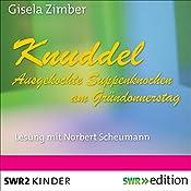 Knuddel: Ausgekochte Knochen am Gründonnerstag | Gisela Zimber