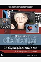 Photoshop Elements 9 Book for Digital Photographers, The (Voices That Matter) Kindle Edition