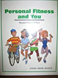 Personal Fitness and You, Roberta Stokes and Clancy Moore, 0887252176