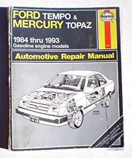 ford tempo and mercury topaz 1984 thru 1993 gasoline engine models rh amazon com ford topaz 1991 manual ford topaz 1994 manual