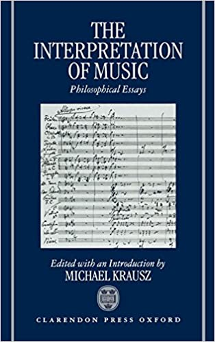 The Interpretation Of Music Philosophical Essays Michael Krausz  The Interpretation Of Music Philosophical Essays Michael Krausz   Amazoncom Books How To Write A Synthesis Essay also Essay Proposal Outline  Academic Service