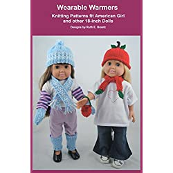 Wearable Warmers: Knitting Patterns fit American Girl and other 18-Inch Dolls