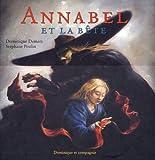 """Afficher """"Annabel et la bete"""""""