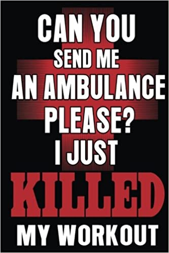 Can You Send Me An Ambulance Please? I Just Killed My ...