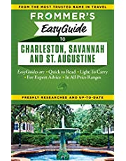 Frommer's EasyGuide to Charleston, Savannah and St. Augustine