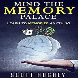 Mind the Memory Palace
