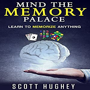 Mind the Memory Palace Audiobook