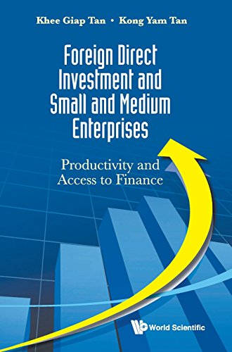 Foreign Direct Investment and Small and Medium Enterprises: Productivity and Access to Finance