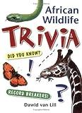 African Wildlife Trivia, Dawid van Lill, 1770075232