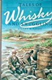 img - for Tales of Whiskey and Smuggling book / textbook / text book