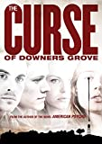 The Curse of Downer's Grove