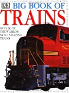 Big Book Of Trains by National Railway…