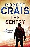 The Sentry: A Joe Pike Novel (Elvis Cole 12)
