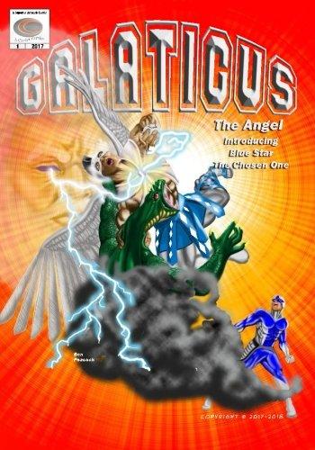 Download Galaticus (Galaticus The Angel) (Volume 1) ebook