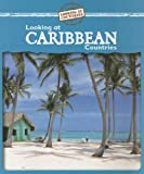Looking at Caribbean Countries
