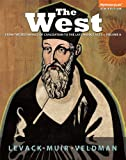 The West : From the Beginings of Civilization to the Middle Ages, Levack, Brian and Muir, Edward, 0205987680