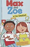 Max and Zoe at the Dentist, Shelley Swanson Sateren, 1404880577