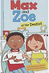 Max and Zoe at the Dentist Paperback