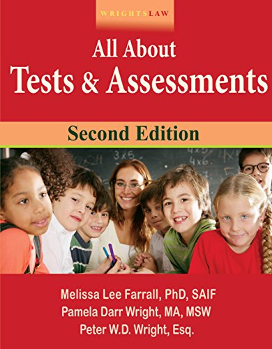 Wrightslaw All About Tests and Assessments, 2nd Edition