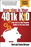 Investing in Your 401K Kid, Bret Shroyer and Tracie, 0741499223