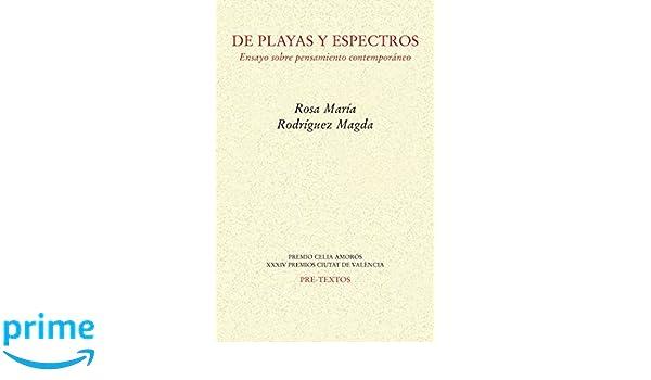 De playas y espectros. Ensayo sobre pensamiento contemporáneo: Amazon.es: Rosa María Rodríguez Magda: Libros