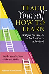 """Following up on her acclaimed Teach Students How to Learn, that describes teaching strategies to facilitate dramatic improvements in student learning and success, Saundra McGuire here presents these """"secrets"""" direct to students. Her message i..."""